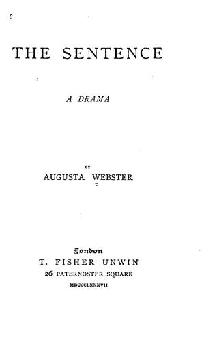 The Sentence: A Drama by Augusta Webster