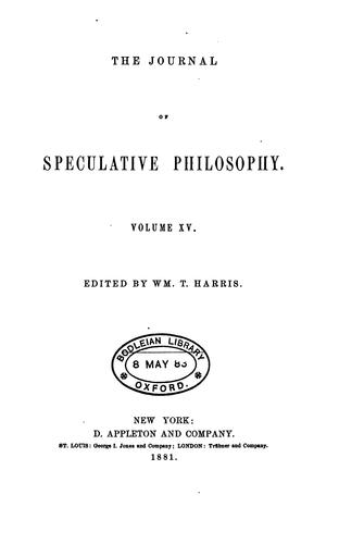 THE JOURNAL OF SPECULATIVE PHILOSPHY by Wm. T. Harris, Edited By.