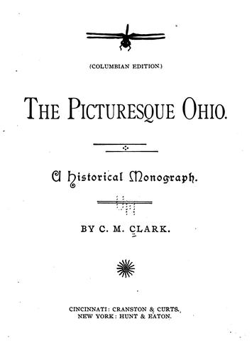 The Picturesque Ohio: A Historical Monograph by C. M. Clark
