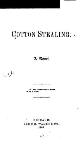 Cotton Stealing: A Novel by J. E. Chamberlain