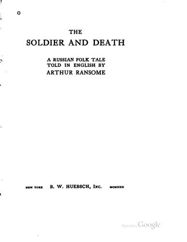 The Soldier and Death: A Russian Folk Tale Told in English by John Arthur Ransome Marriott