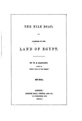 The Nile Boat: Or, Glimpses of the Land of Egypt by William Henry Bartlett