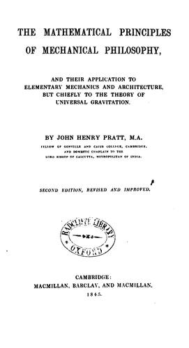 The mathematical principles of mechanical philosophy by John Henry Pratt