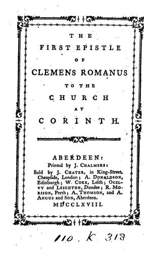 The first epistle of Clemens Romanus to the Church at Corinth by Clement of Alexandria, Saint