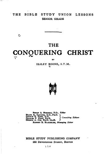 The Conquering Christ by Ilsley Boone