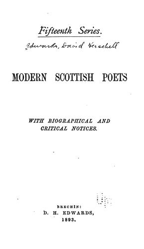 Modern Scottish Poets: With Biographical and Critical Notices by David Herschell Edwards