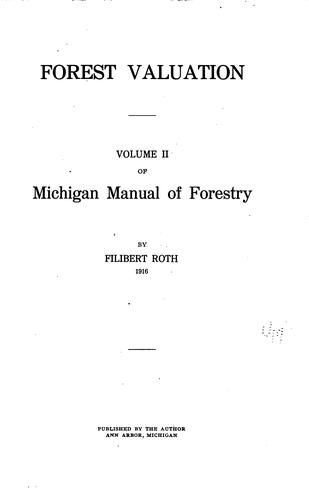 Michigan Manual of Forestry by Filibert Roth