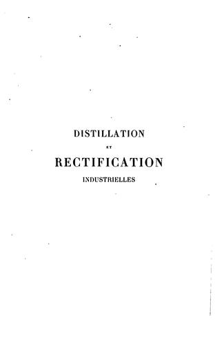 Distillation et rectification industrielles by Ernest Sorel