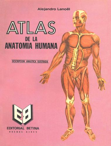 Libro de segunda mano: Atlas de la Anatomia Humana