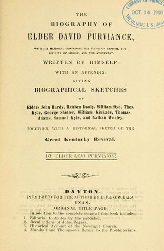 The biography of elder David Purviance