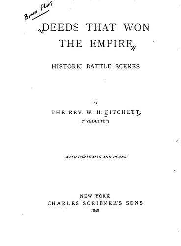 Deeds that Won the Empire: Historic Battle Scenes by William Henry Fitchett