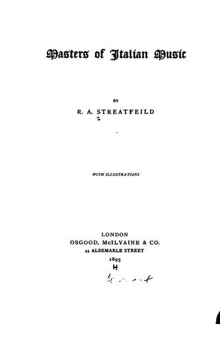 Masters of Italian Music by Richard Alexander Streatfeild