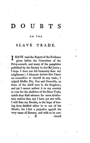 Doubts on the Abolition of the Slave Trade: By an Old Member of Parliament by John Ranby