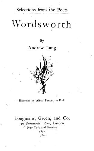 Wordsworth by William Wordsworth, Andrew Lang