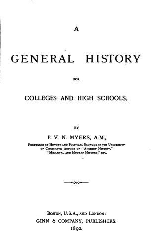 A General History for Colleges and High Schools by Philip Van Ness Myers