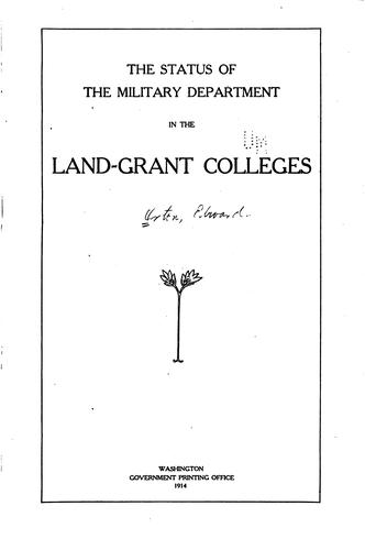 The Status of the Military Department in the Land-grant Colleges by Edward Orton