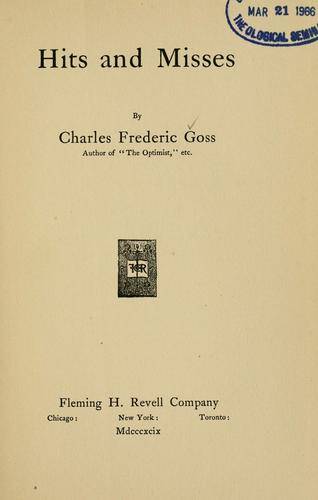 Hits and misses by Charles Frederic Goss
