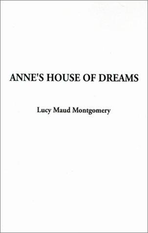 Anne's House of Dreams (Anne of Green Gables Novels)