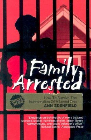 Family Arrested by Ann Edenfield