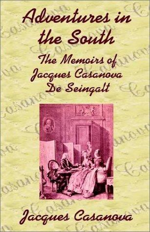 Adventures in the South by Jacques Casanova