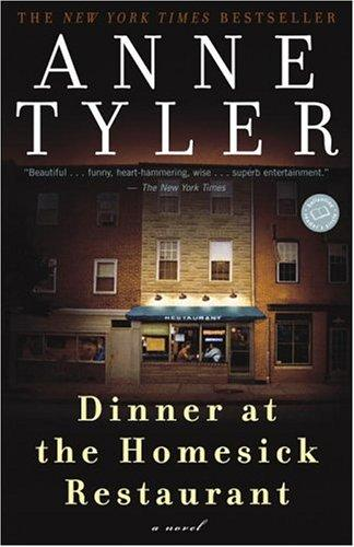 Dinner at the Homesick Restaurant by Anne Tyler