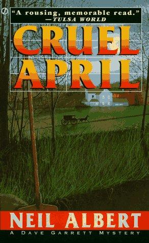 Cruel April (Dave Garrett Mystery) by Neil Albert