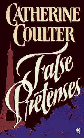 False pretenses by Catherine Coulter.