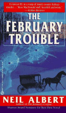 The February Trouble (Dave Garrett Mystery) by Neil Albert