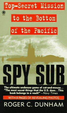 Spy Sub by Roger C. Dunham