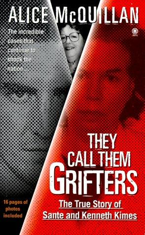 They call them grifters by Alice McQuillan