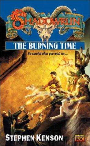 The burning time by Stephen Kenson