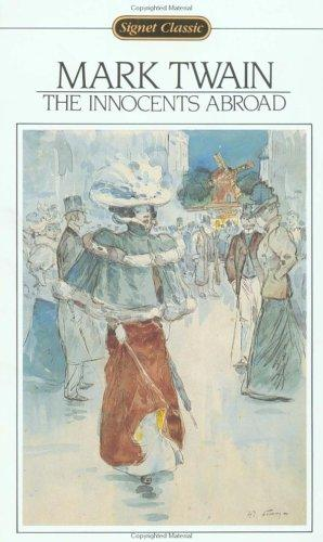 Innocents Abroad (Signet Classics) by Mark Twain