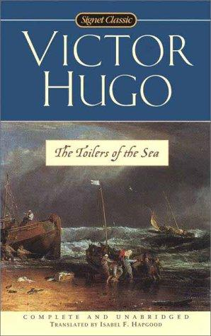 The Toilers of the Sea (Signet Classics)