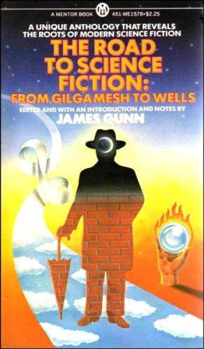 Road to Science Fiction 1 (Road to Science Fiction) by James E. Gunn
