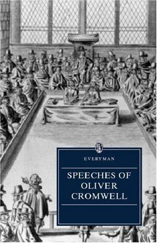 Speeches of Oliver Cromwell by Oliver Cromwell
