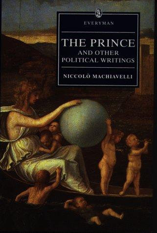 The Prince and Other Political Writings by Niccolò Machiavelli