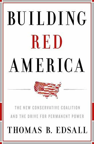 Building Red America by Thomas Byrne Edsall