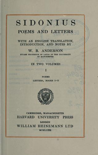 Poems and letters. by C. Sollius Modestus Apollinaris Sidonius
