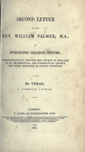 Second letter to the Rev. William Palmer, M.A., of Worcester College, Oxford by Verax Catholic layman