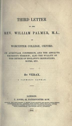 Third letter to the Rev. William Palmer, M.A., of Worcester College, Oxford by Verax Catholic layman