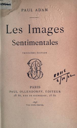 Les images sentimentales by Paul Adam