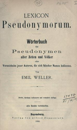 Lexicon pseudonymorum by Emil Weller