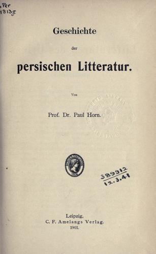 Geschichte der persischen Litteratur.