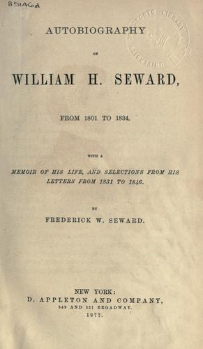 Autobiography by William Henry Seward