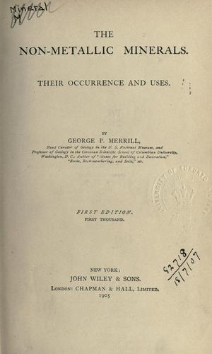 The non-metallic minerals by George Perkins Merrill