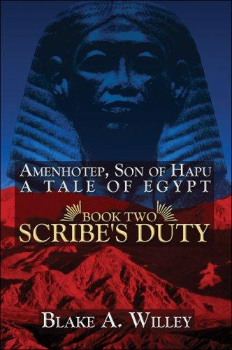 Amenhotep, Son of Hapu: A Tale of Egypt: Book II by Blake A. Willey