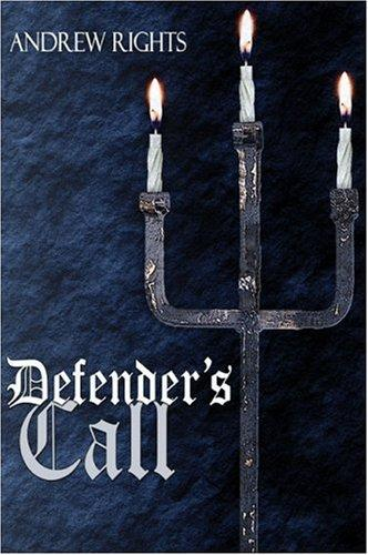 Defender's Call by Andrew Rights