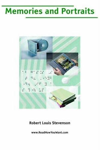 Memories and Portraits (Large Print) by Robert Louis Stevenson