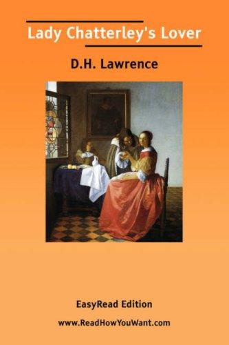 Lady Chatterley\'s Lover [EasyRead Edition] by D. H. Lawrence