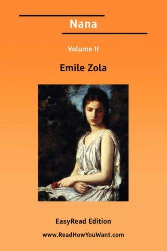 Nana Volume II EasyRead Edition